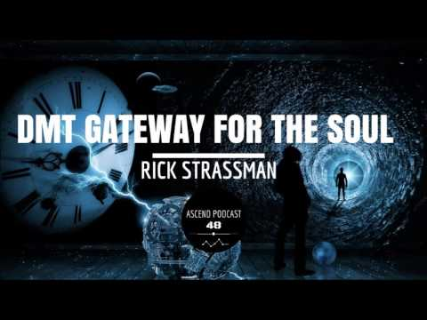 DMT Gateway For The Soul - Dr Rick Strassman 2