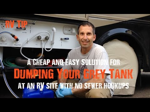 RV TIP: How to empty your grey tank without breaking camp or using a honeywagon 2