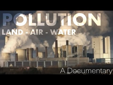 Pollution (Land, Air and Water Pollution) 2