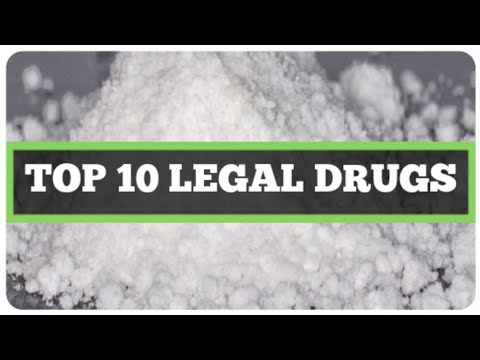TOP 10 LEGAL DRUGS THAT WILL GET YOU HIGH! (BEST LEGAL DRUGS / TOP 10 BEST LEGAL DRUGS LIST) 2