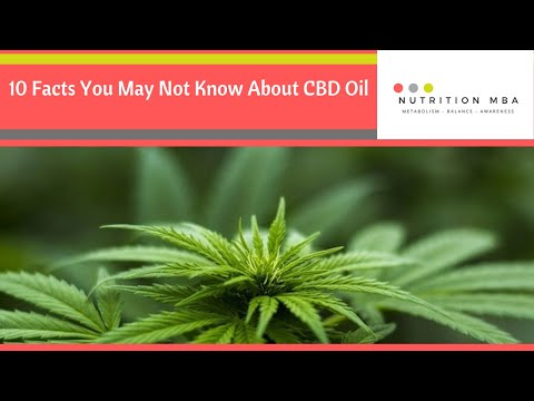 10 Facts You May Not Know About CBD Oil 2