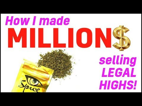 How I Made MILLIONS Selling Legal Highs 2