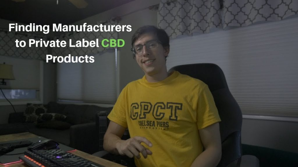 How to Find Manufacturers to Private Label CBD Products 2