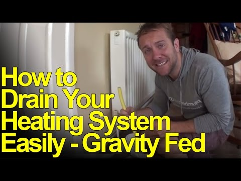 HOW TO DRAIN DOWN HEATING SYSTEMS - GRAVITY FED - Plumbing Tips 2
